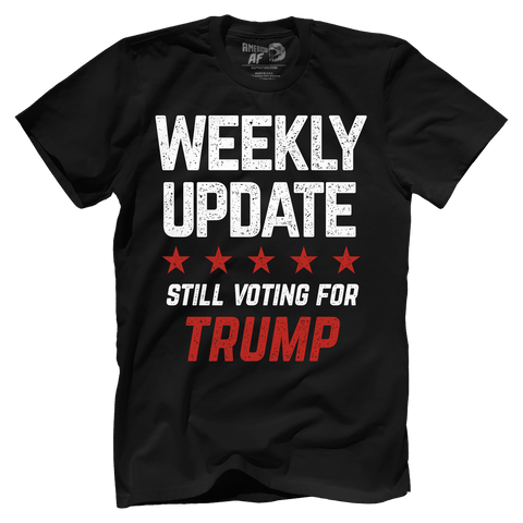 Weekly Update - Still Voting For Trump