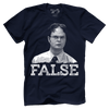 Dwight Schrute False