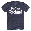 Don't Be A Richard