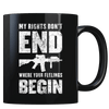 My Rights Don't End Where Your Feelings Begin - Coffee Mug