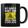 My Rights Don't End - Don't Tread On Me - Coffee Mug