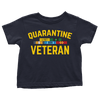 Quarantine Veteran - Toddlers