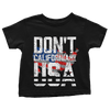 Don't California My USA - Toddlers
