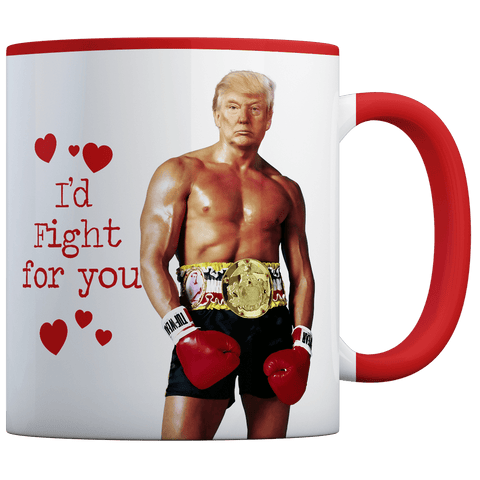 Rocky Trump - I'd Fight For You - Coffee Mug