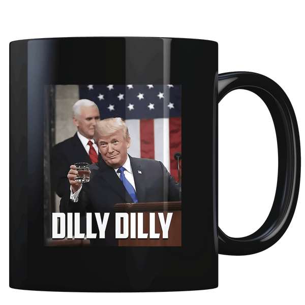 SOTU Dilly Dilly - Coffee Mug