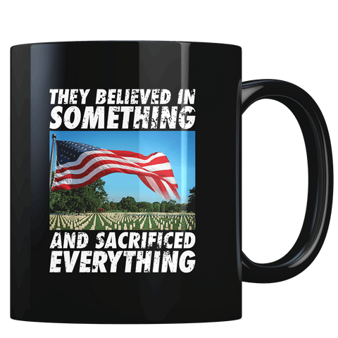 Sacrificed Everything - Coffee Mug