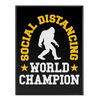 Social Distancing World Champion - Poster