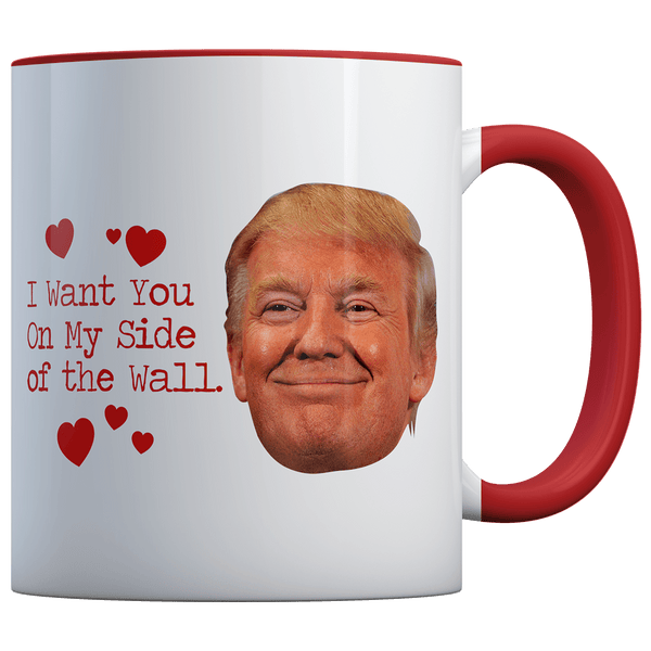 TRUMP I Want You On My Side SMILE - Coffee Mug