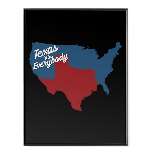 Texas VS Everybody - Poster