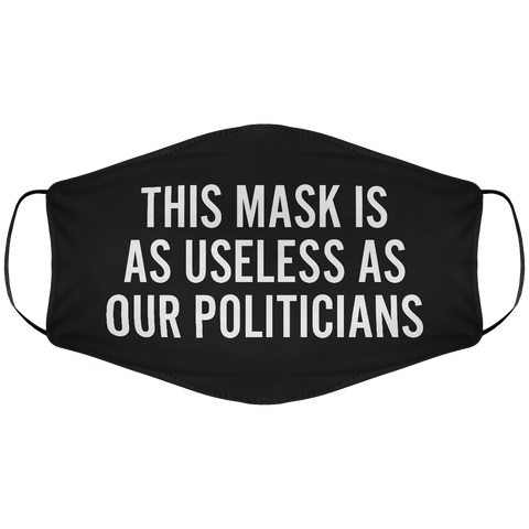 Useless As Our Politicians Face Cover