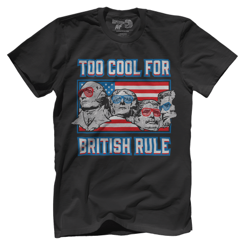 Too Cool For British Rule