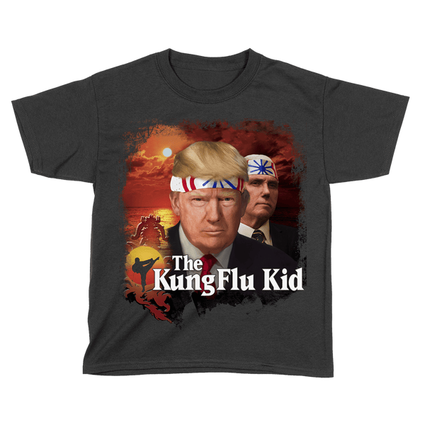 Trump Kung Flu Kid - Kids