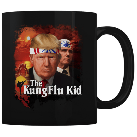 Trump Kung Flu Kid - Coffee Mug