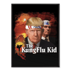 Trump Kung Flu Kid - Poster