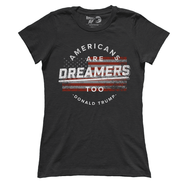 Americans Are Dreamers (Ladies)