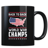Back-To-Back World War Champs! - Coffee Mug