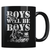 Boys Will Be Boys - Coffee Mug