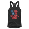 Build That F*cking Wall (Ladies) - ct2
