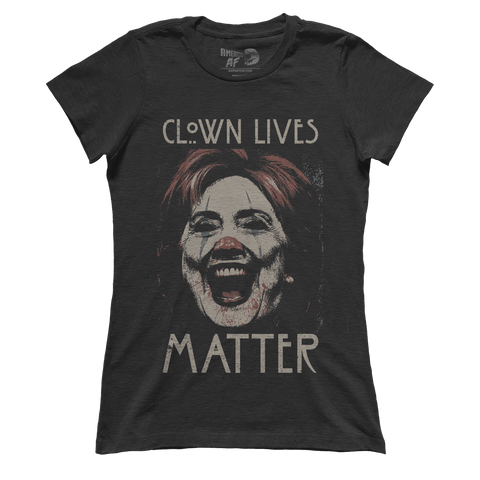 Clown Lives Matter (Ladies)