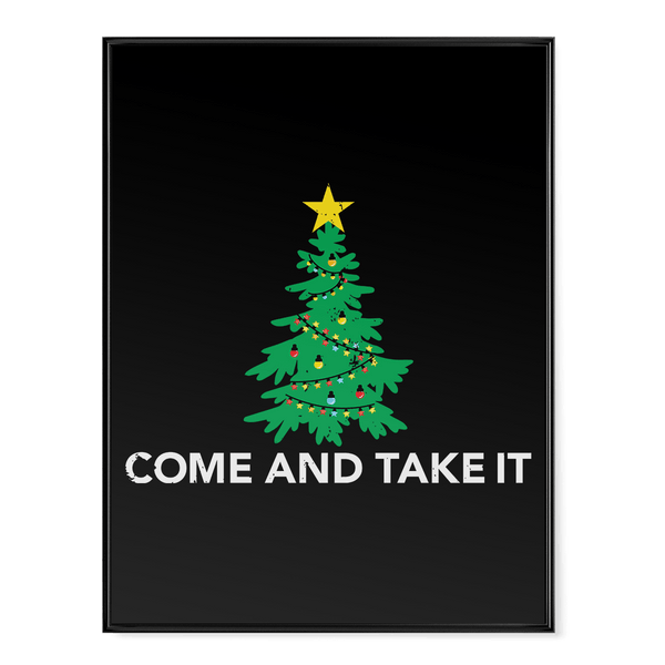 Come and Take It Christmas Tree - Poster