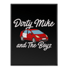 Dirty Mike and the Boyz - Poster