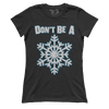 AK: Don't be a Snowflake (Ladies)