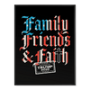 Family Friends and Faith - Poster