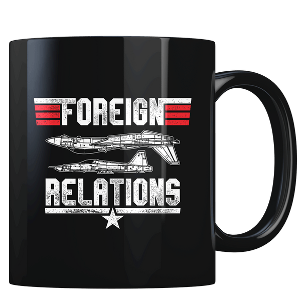 Foreign Relations - Coffee Mug
