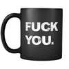 Drinkware F You F You - Coffee Mug