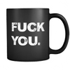F You - Coffee Mug