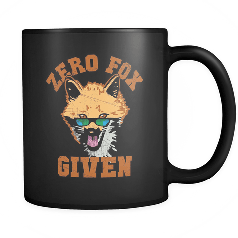 Zero Fox Given - Coffee Mug