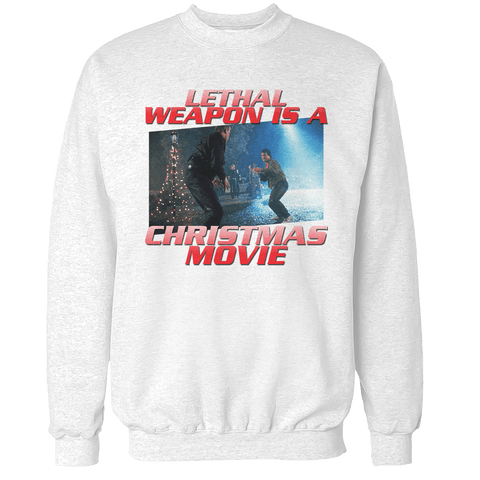 Lethal Weapon Christmas Unisex Sweatshirt