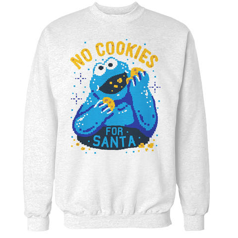 No Cookies for Santa Unisex Sweatshirt