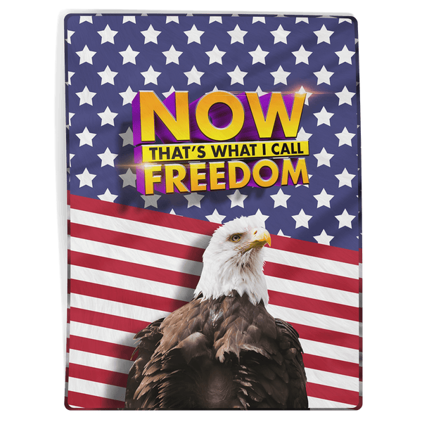 Now Thats What I Call Freedom - Blanket