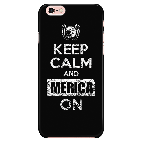 Keep Calm and Merica On! - Phone Case