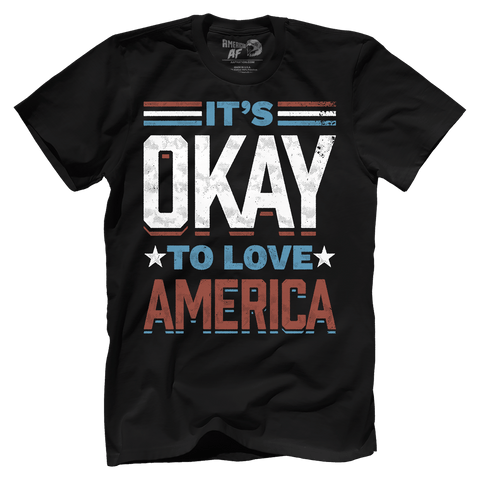 It's Okay To Love America