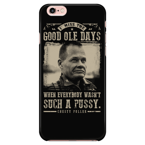 Good Ole Days - Chesty Puller - Phone Case