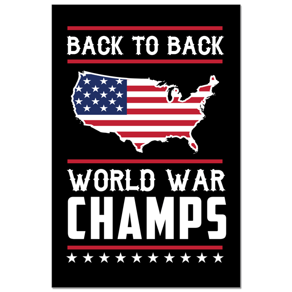 Poster - Back-to-Back World War Champs!