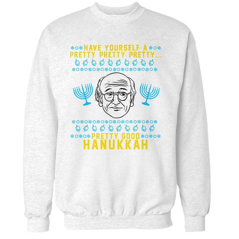 Pretty Good Hanukkah Unisex Sweatshirt