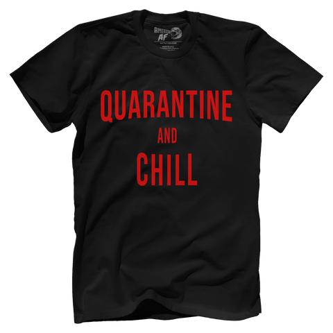 Quarantine and Chill