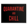 Quarantine and Chill - Poster
