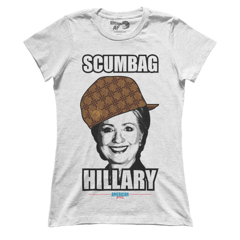 Scumbag Hillary (Ladies)