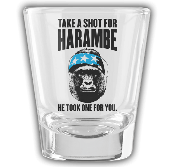 Take A Shot For Harambe!
