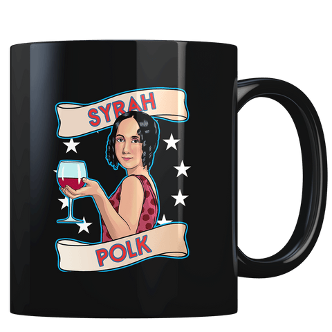 Syrah Polk - Coffee Mug