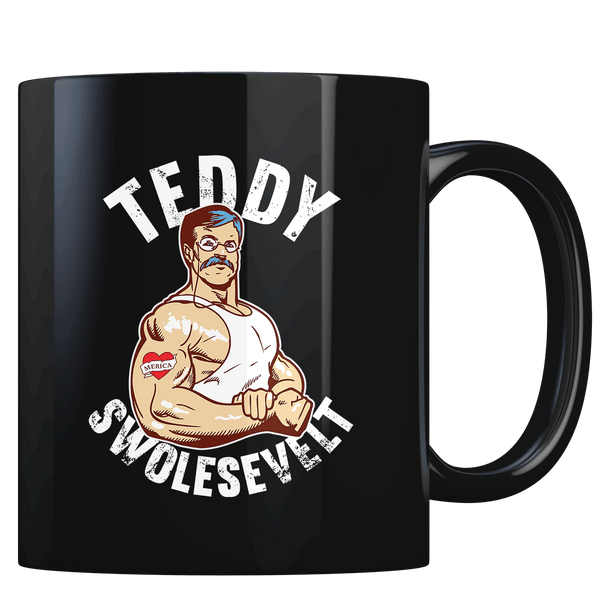Teddy Swolesevelt - Coffee Mug