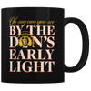 The Don's Early Light V2 - Coffee Mug
