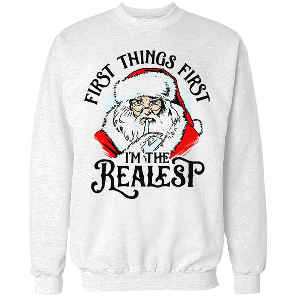The Realest Unisex Sweatshirt