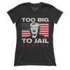 Too Big To Jail. Hillary Head (Ladies)