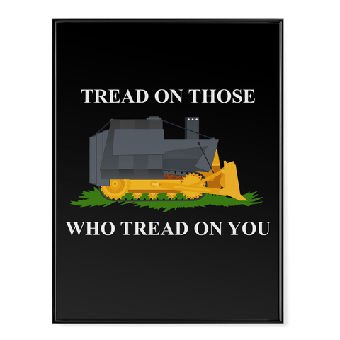 Tread on Those Who Tread on You - Poster