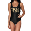 Too Lit To Quit Swimsuit